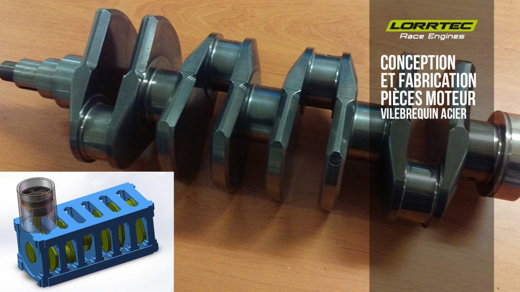 conception-et-fabrication-vilebrequins LORRTEC motoriste
